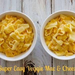 Super Easy Veggie Mac and Cheese