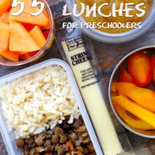 55 Easy Lunches for Preschoolers